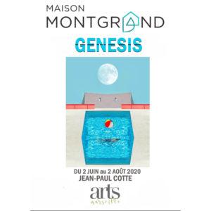 Expo Jean Paul Cotte Genesis Maison Montgrand